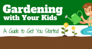 Infographic: A Guide to Gardening with Your Kids